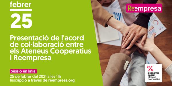 Presentació de l'acord de col·laboració entre els Ateneus Cooperatius i Reempresa